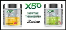 X50 Showtime Review (+ Oxyshred Comparison)