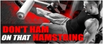 Don't Ham On That Hamstring