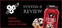 Syntha-6 Review (Original, Edge & Cold Stone)