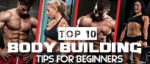 Top 10 Body Building Tips for Beginners