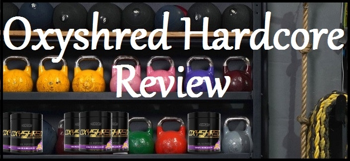 Oxyshred Hardcore Review