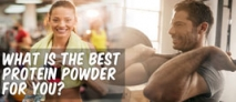 What is the best protein powder for you?