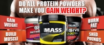 Do All Protein Powders Make You Gain Weight?