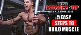 Max's Muscle Up Challenge - 5 Easy Steps to Build Muscle