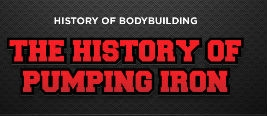 The History of Bodybuilding