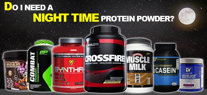 Do I Need A Night Time Protein Powder?