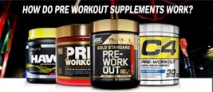 How do pre workout supplements work?