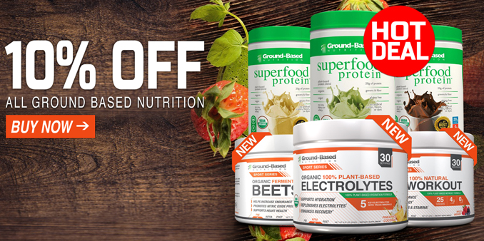 10% OFF ALL Ground Based Nutrition