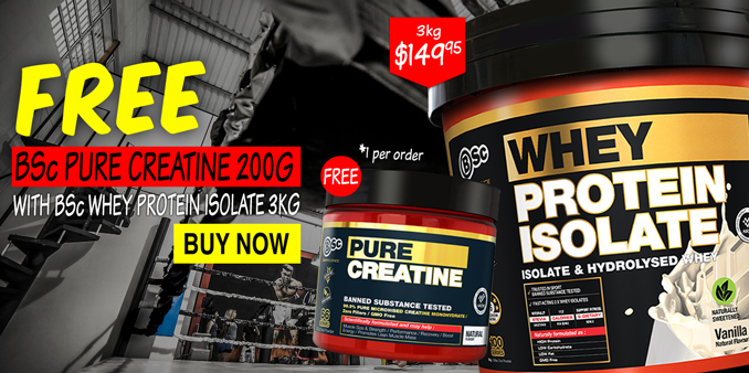 FREE BSc Pure Creatine 200g with Bsc WPI 3kg
