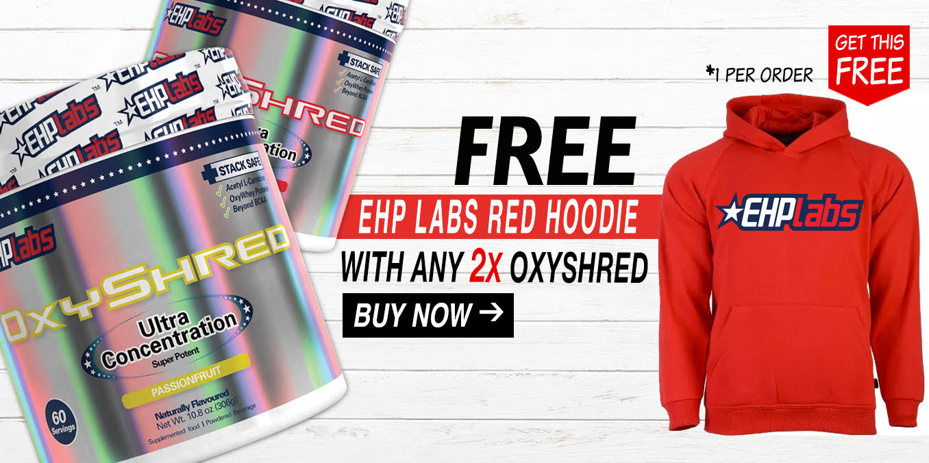 Free EHP Hoodie with 2 x EHP Labs OxyShred